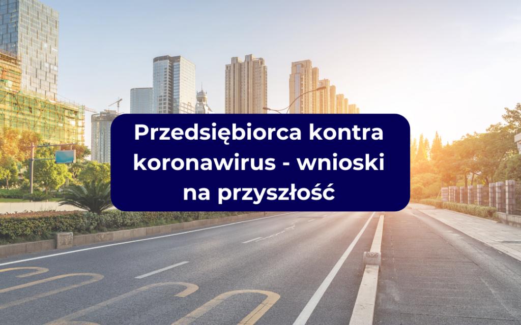 przedsiebiorca kontra koronawirus - wnioski